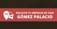 radio taxi Gómez Palacio