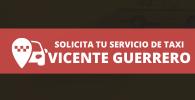 radio taxi Vicente Guerrero