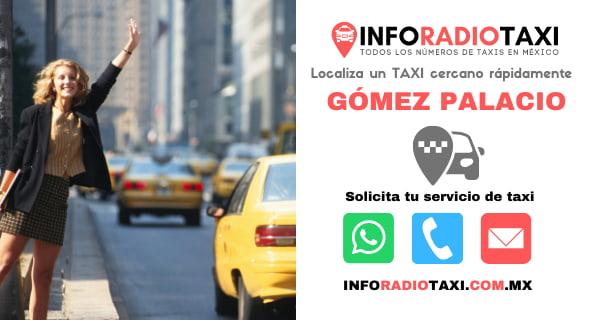 telefono radio taxi Gómez Palacio