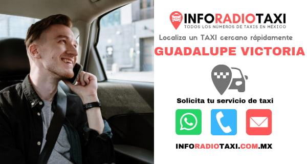 telefono radio taxi Guadalupe Victoria